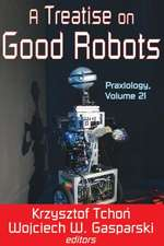 A Treatise on Good Robots