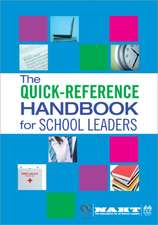 The Quick-Reference Handbook for School Leaders