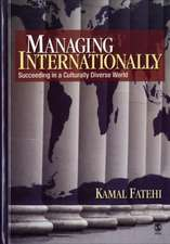 Managing Internationally: Succeeding in a Culturally Diverse World