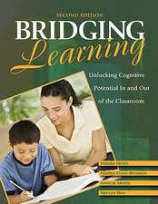 Bridging Learning: Unlocking Cognitive Potential In and Out of the Classroom