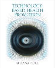 Technology-Based Health Promotion