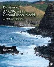 Regression, ANOVA, and the General Linear Model: A Statistics Primer