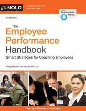 The Employee Performance Handbook:  Smart Strategies for Coaching Employees