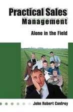 Practical Sales Management