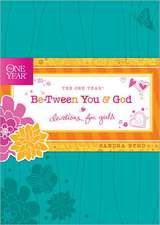The One Year Be-Tween You and God