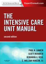 The Intensive Care Unit Manual: Expert Consult - Online and Print