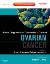 Early Diagnosis and Treatment of Cancer Series: Ovarian Cancer: Expert Consult - Online and Print