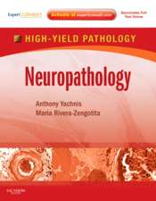 Neuropathology: A Volume in the High Yield Pathology Series (Expert Consult - Online and Print)