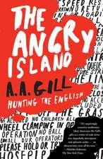 The Angry Island:  Hunting the English