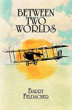 Between Two Worlds:  Based on Stories by the Ancient Greeks