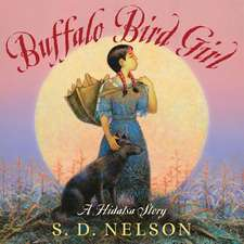 Buffalo Bird Girl:  A Hidatsa Story