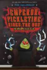 Emperor Pickletine Rides the Bus: Origami Yoda Book 6