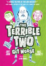 The Terrible Two Get Worse:  Pink & Green Book Three
