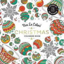 Vive Le Color! Christmas (Adult Coloring Book)