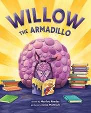 Willow the Armadillo