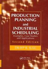 Production Planning and Industrial Scheduling:  Examples, Case Studies and Applications