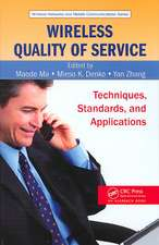 Wireless Quality of Service:  Techniques, Standards, and Applications