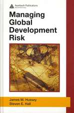 Managing Global Development Risk [With CDROM]:  Manufacturing Techniques and Applications