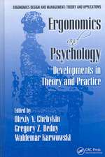 Ergonomics and Psychology:  Developments in Theory and Practice