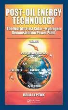Post-Oil Energy Technology:  The World's First Solar-Hydrogen Demonstration Power Plant