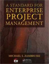 A Standard for Enterprise Project Management [With CDROM]:  Guide for Science, Technology, and Engineering Projects