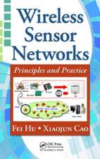 Wireless Sensor Networks:  Principles and Practice