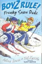 Boyz Rule 31: Freaky Snow Dude