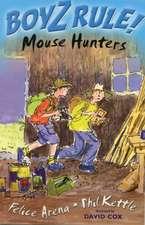 Boyz Rule 29: Mouse Hunters