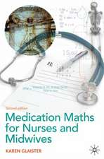Medication Maths for Nurses and Midwives: Second Edition
