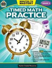 Minutes to Mastery-Timed Math Practice Grade 6