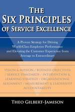 The Six Principles of Service Excellence