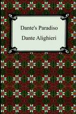 Dante's Paradiso (the Divine Comedy, Volume 3, Paradise):  Song Offerings
