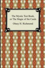 The Mystic Test Book, or the Magic of the Cards:  First and Second Series