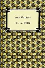 Ann Veronica:  Ethical Essays