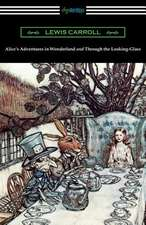 Alice's Adventures in Wonderland and Through the Looking-Glass (with the Complete Original Illustrations by John Tenniel):  French and English Edition (Translated by William Aggeler with an Introduction by Frank Pearce Sturm)