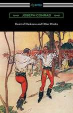 Heart of Darkness and Other Works