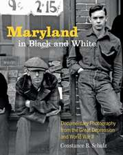 Maryland in Black and White – Documentary Photography from the Great Depression and World War II