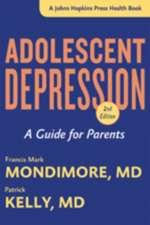 Adolescent Depression – A Guide for Parents 2e