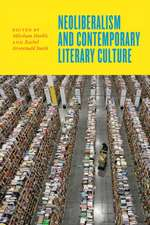 Neoliberalism and Contemporary Literary Culture