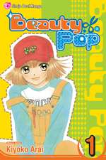 Beauty Pop, Vol. 1