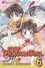 St. Dragon Girl, Volume 6
