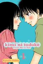 Kimi ni Todoke: From Me to You, Vol. 1: From Me to You