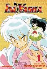 Inuyasha (VIZBIG Edition), Vol. 1