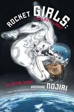 Rocket Girls: The Last Planet (Novel-Paperback)