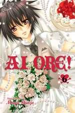Ai Ore!, Vol. 6: Love Me!