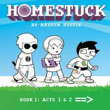 Homestuck, Book 1: Act 1 & Act 2