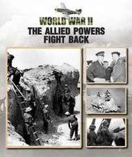The Allied Powers Fight Back