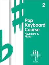 Pop Keyboard Course, Book 2