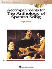 Accompaniments for Anthology of Spanish Song:  High Voice