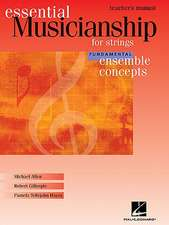 Essential Musicianship for Strings Teacher's Manual: Fundamental Ensemble Concepts
